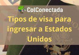 Tipos de visa para entrar a Estados Unidos