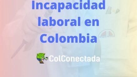 Incapacidad laboral en Colombia