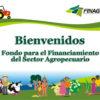FINAGRO: Fondo para el financiamiento del sector Agropecuario 2