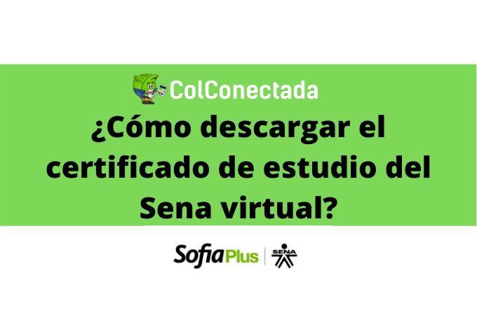 Sena virtual: Certificado de estudio 2
