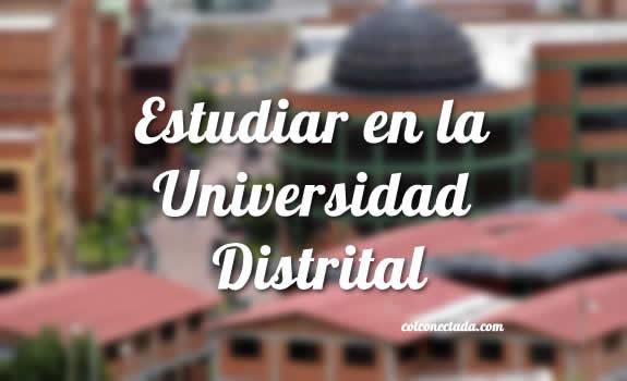 Universidad Distrital: Admisiones, inscripción y carreras 1