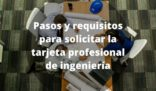 Tarjeta Profesional en Ingeniería