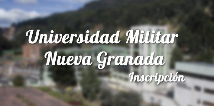 Universidad Militar Nueva Granada: Inscripciones y carreras 1
