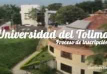 Universidad del Tolima: Proceso de inscripción y admisión