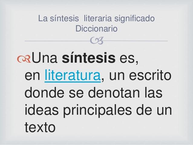 Qué es una síntesis literaria 1