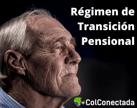 Régimen de Transición Pensional