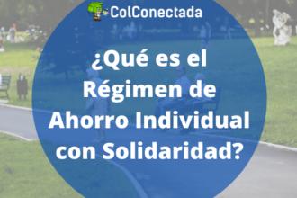 Régimen de Ahorro Individual con Solidaridad