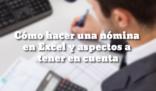 Cómo hacer una nómina en Excel y aspectos a tener en cuenta