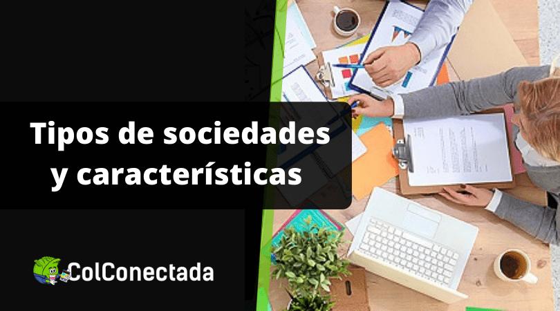 Crear empresa: Tipos de sociedades y características 3