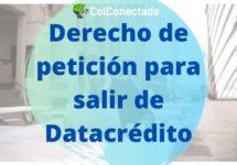 Derecho de petición para salir de Datacrédito
