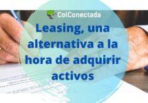 Leasing, una alternativa a la hora de adquirir activos