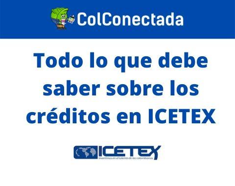 Crédito en ICETEX: Lo que debe saber 8