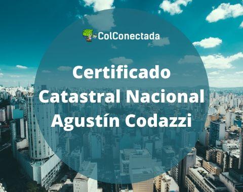 Certificado Catastral Nacional Agustín Codazzi