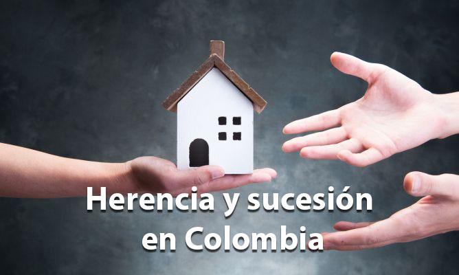Herencia y sucesión en Colombia 2