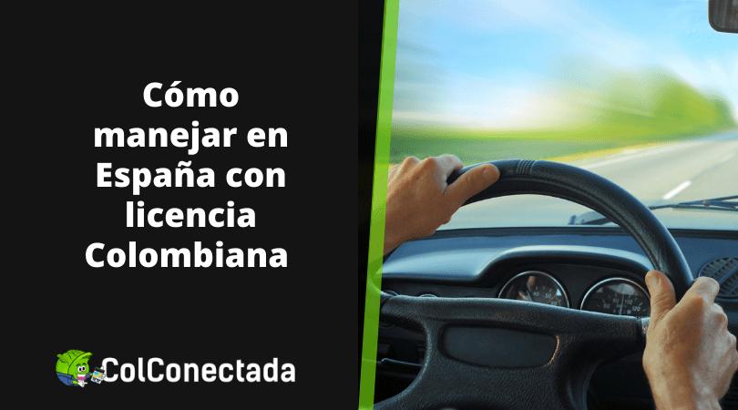 Manejar en España con pase colombiano 1