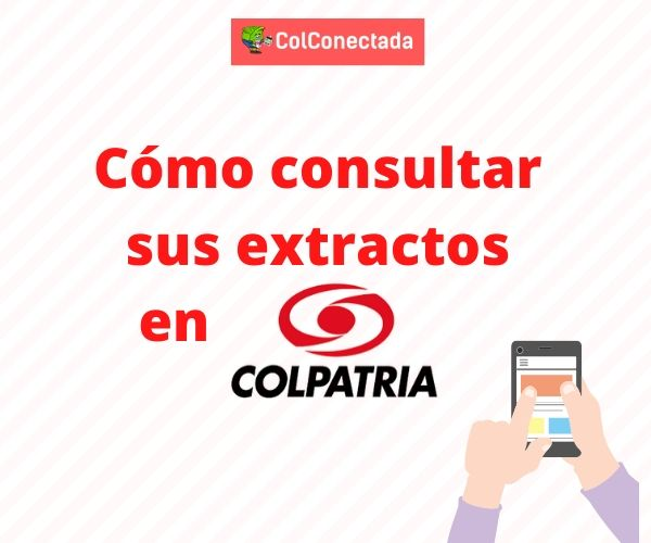 Consultar Extractos Colpatria
