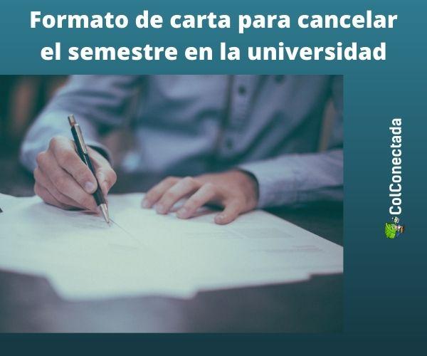 carta para cancelación de semestre
