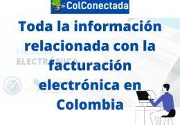 Factura electrónica en Colombia: Lo que debe saber
