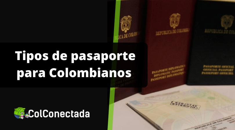 Clases de pasaporte para Colombianos 10