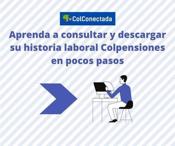 Colpensiones: Consultar historia laboral y semanas cotizadas 8