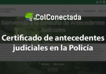Certificado de antecedentes judiciales en la Policía
