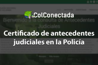 Certificado de antecedentes judiciales en la Policía 3