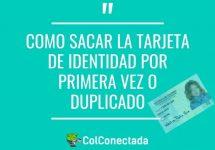 ¿Cómo sacar la Tarjeta de Identidad en Colombia?