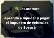 Liquidar impuesto de vehículos en Boyacá 2020