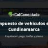 Impuesto vehículos en Cundinamarca 2021