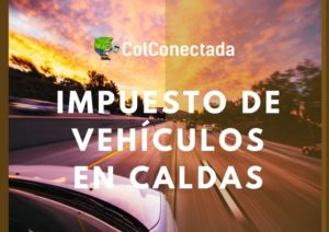 Impuesto vehicular en Caldas 2019