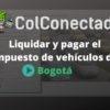 Impuesto de vehículos en Bogotá 2021