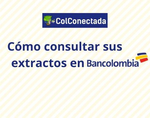 Consultar extractos Bancolombia