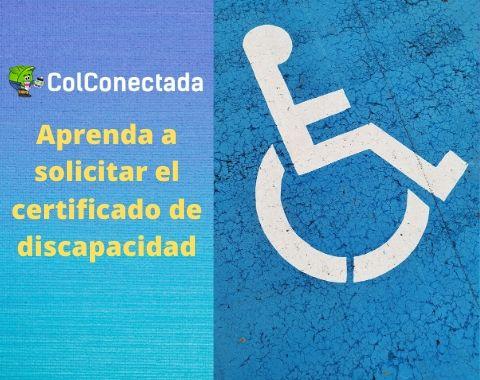 Cómo solicitar el certificado de discapacidad