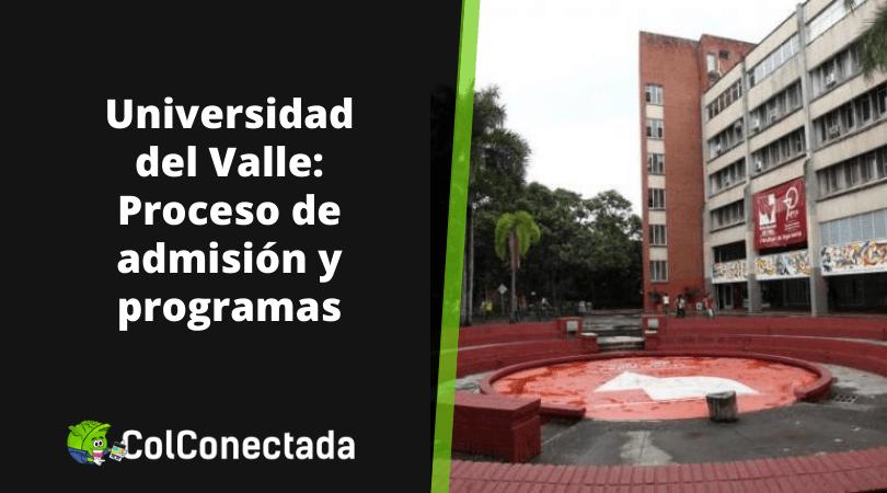 Universidad del Valle: Admisión 15