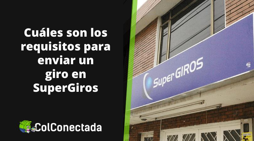 Super Giros: Tarifas y consulta de giros por Internet 4