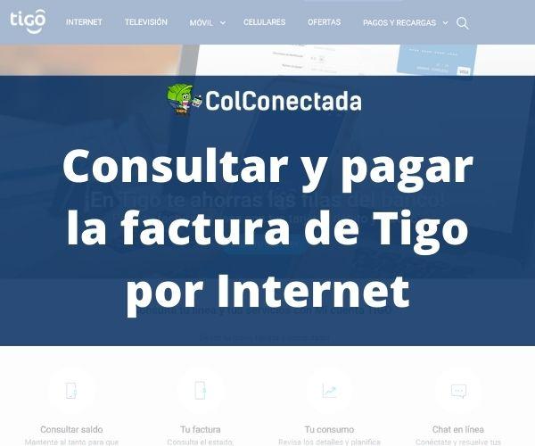 Consultar y pagar factura de Tigo por internet