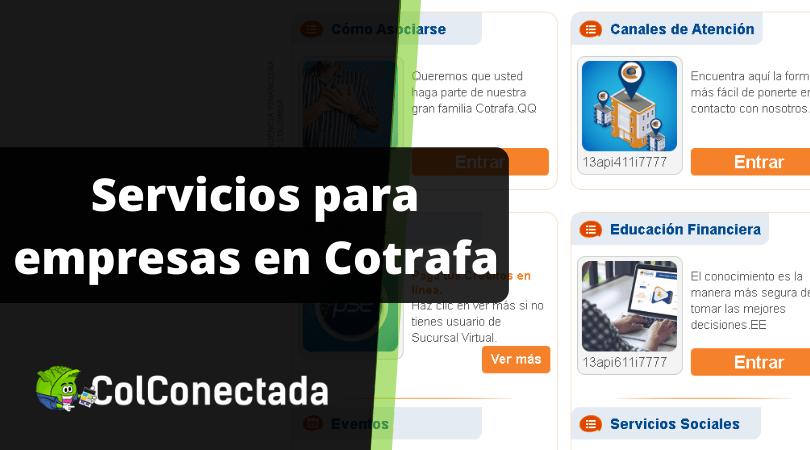 Cotrafa: Créditos, ahorro y servicios en línea 8