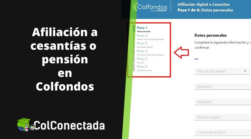 Cómo afiliar sus cesantias o pensión en Colfondos 16