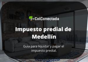 Impuesto predial en Medellín: Cómo consultarlo por Internet 3