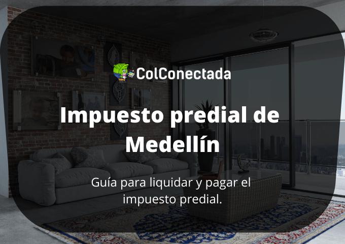 Impuesto predial en Medellín: Cómo consultarlo por Internet 2