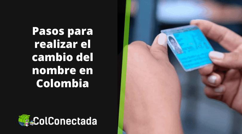 Cómo solicitar un cambio de nombre en Colombia 5