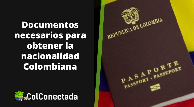 Cómo solicitar la nacionalidad Colombiana 4