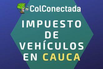 Impuesto vehículos en Cauca