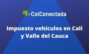Impuesto vehículos Cali – Valle del Cauca para el 2020
