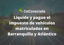 Impuesto de vehículos en Barranquilla y Atlántico 2021
