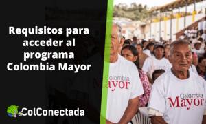 Colombia Mayor: Quiénes pueden aplicar a este programa