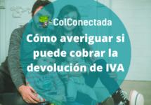 Devolución de IVA: Cómo saber si soy beneficiario