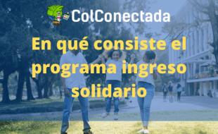 Ingreso Solidario: Cómo consultar si es beneficiario
