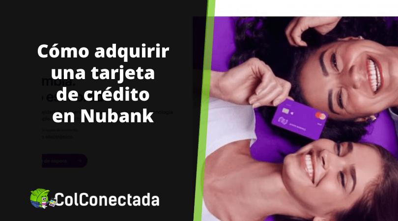 Cómo abrir una cuenta en el Banco digital Nubank 2